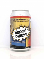 Oopsie Dhazy 355ml/ Knee Deep Brewing